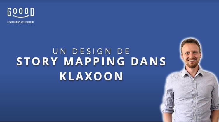 Image de couverture de la vidéo Youtube Un Design de Story Mapping dans Klaxoon